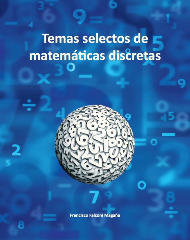 Cubierta para Temas selectos de matemáticas discretas