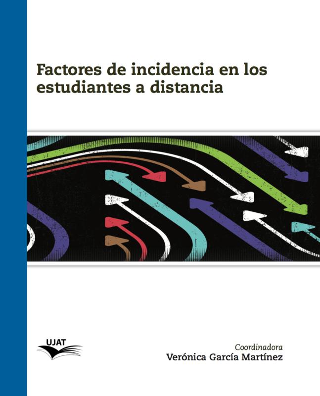 Cubierta para Factores de incidencia en los estudiantes a distancia