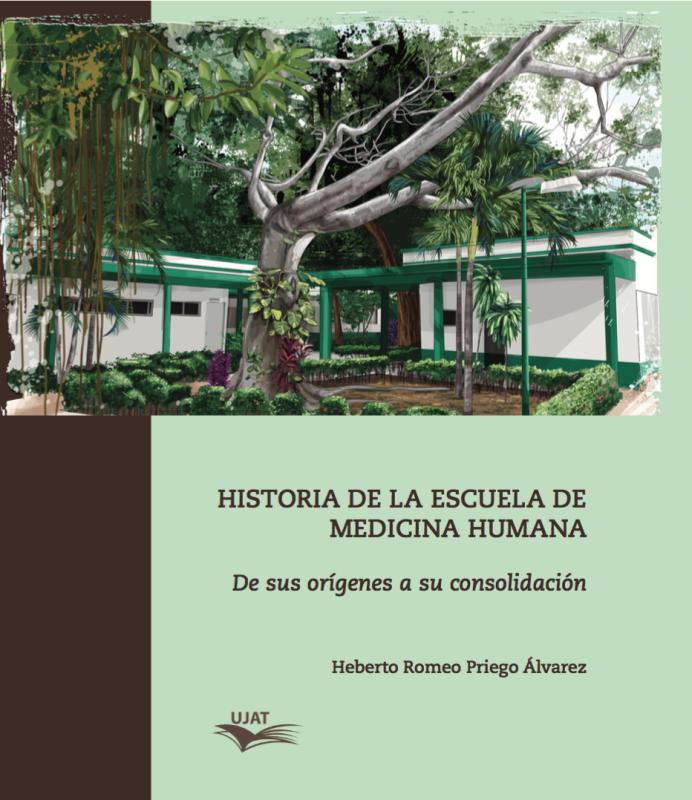 Cubierta para HISTORIA DE LA ESCUELA DE MEDICINA HUMANA: De sus orígenes a su consolidación