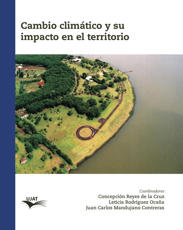 Cubierta para Cambio climático y su impacto en el territorio