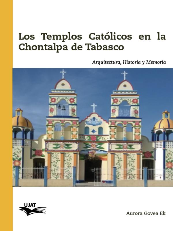 Cubierta para Los templos católicos en la Chontalpa de Tabasco