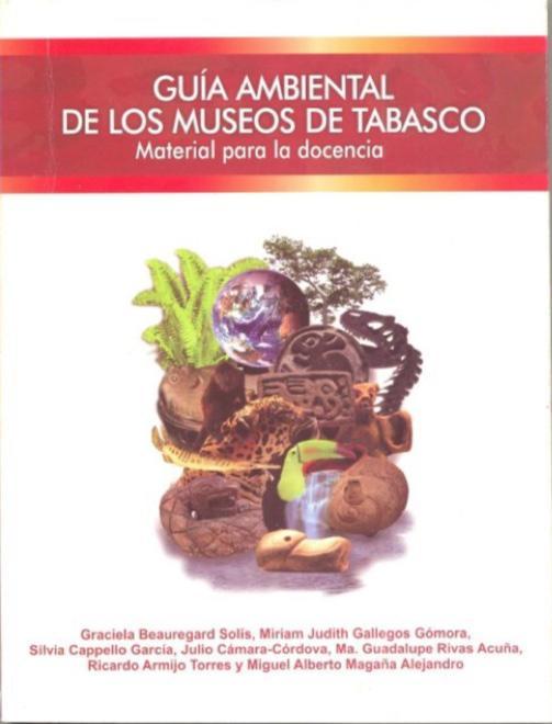 Cubierta para Guía ambiental de los museos de Tabasco