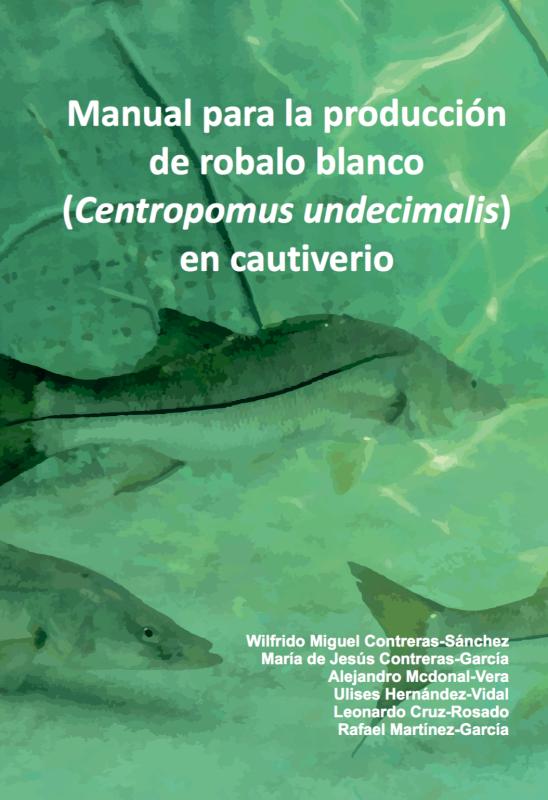 Cubierta para Manual para la producción de róbalo blanco: (Centropomus undecimalis) en cautiverio