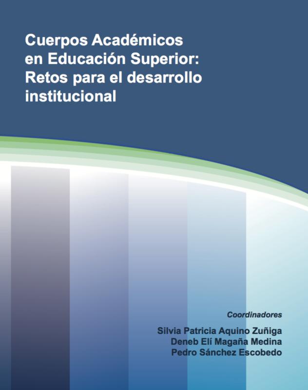 Cubierta para Cuerpos Académicos en Educación Superior: Retos para el desarrollo institucional
