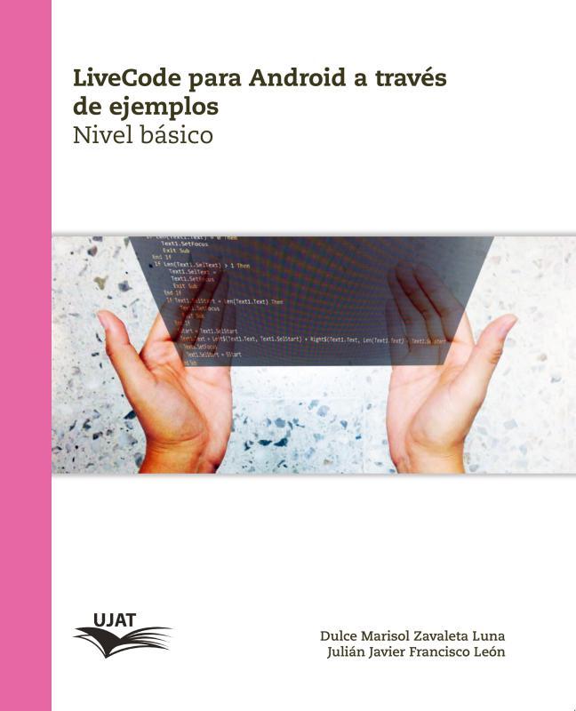 Cubierta para LiveCode para Android a través de ejemplos: Nivel básico