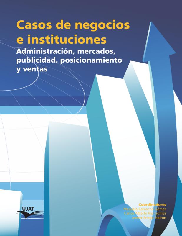 Cubierta para Casos de negocios e instituciones: Administración, mercados, publicidad, posicionamiento y ventas