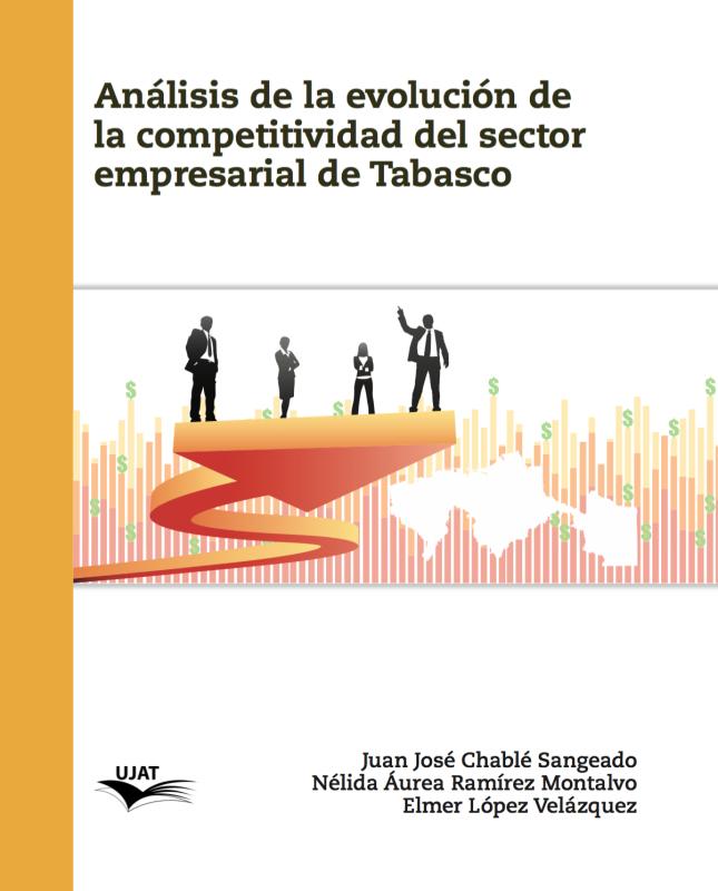 Cubierta para Análisis de la evolución de la competitividad del sector empresarial de Tabasco