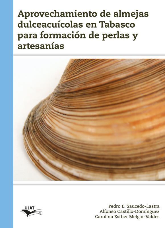 Cubierta para Aprovechamiento de almejas dulceacuícolas en Tabasco para formación de perlas y artesanías