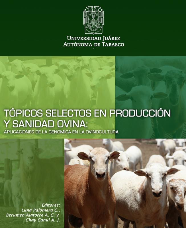 Cubierta para Tópicos Selectos en Producción y Sanidad Ovina: Aplicaciones de la genómica en la ovinocultura