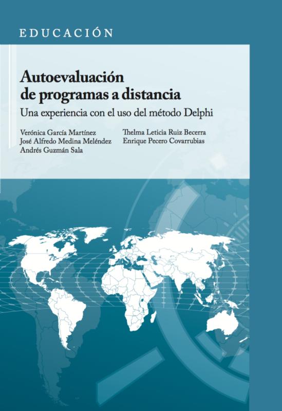 Cubierta para Autoevaluación de programas a distancia: Una experiencia con el uso del método Delphi